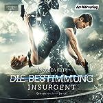 Insurgent - Tödliche Wahrheit (Die Bestimmung 2) | Veronica Roth
