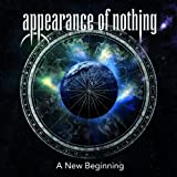 A New Beginning by Appearance of Nothing (2014-03-17)