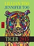 Fortune & Feng Shui 2015 TIGER