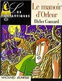 """Afficher """"Le Manoir d'Orleur"""""""