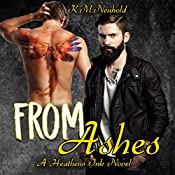 From Ashes: Heathens Ink, Book 3 | [K.M. Neuhold]