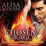 Chosen by a Dragon: Fallen Immortals Series, Book 4 | Alisa Woods