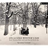 "On a Cold Winter's Dayvon ""Quadriga Consort"""