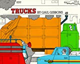 Trucks (0064430693) by Gibbons, Gail
