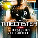 Timecaster Audiobook by Joe Kimball Narrated by Patrick Lawlor