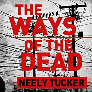 The Ways of the Dead Audiobook