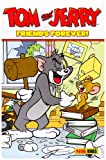 """Tom and Jerry"": Friends Forever (Tom & Jerry)"