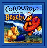 B G Hennessy Corduroy Goes to the Beach (Corduroy (Hardcover))