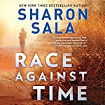 Race Against Time: A Novel of Romantic Suspense | Sharon Sala