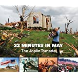 32 Minutes in May: The Joplin Tornado