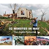32 Minutes in May: The Joplin Tornado
