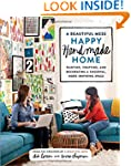 A Beautiful Mess Happy Handmade Home:...