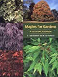 Maples for Gardens: A Color Encyclopedia