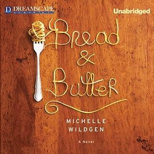Bread & Butter Audiobook