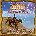 Shadow Realms: Wilderness Series, Book 44 Audiobook by David Thompson Narrated by Rusty Nelson