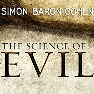 The Science of Evil Audiobook