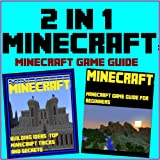 Minecraft: 2 in 1 Minecraft Game Guide Episode 1