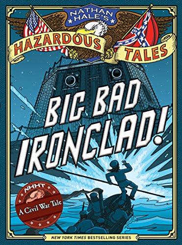big-bad-ironclad-nathan-hales-hazardous-tales-2