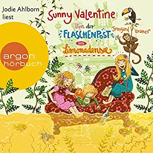 Von der Flaschenpost im Limonadensee (Sunny Valentine 3) Hörbuch