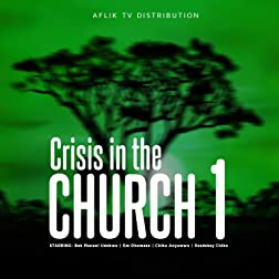 Crisis in the Church 1