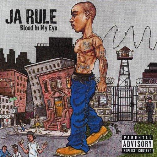Ja Rule – Blood In My Eye (2003) [FLAC]