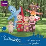 Let's Go into the Garden (In the Night Garden)