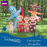 Let's Go into the Garden (In the Night Garden)by Sir Derek Jacobi