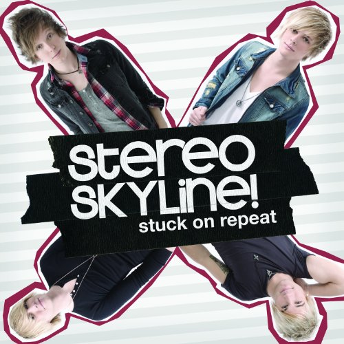 Stuck On Repeat by Stereo Skyline