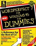 img - for WordPerfect 7 For Windows 95 For Dummies (For Dummies (Computer/Tech)) book / textbook / text book