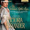 My Wicked Little Lies Audiobook by Victoria Alexander Narrated by Justine Eyre