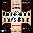 The Brotherhood of the Holy Shroud Audiobook by Julia Navarro Narrated by  Justine Eyre