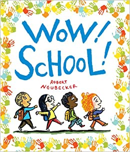http://www.amazon.com/Wow-School-Picture-Book/dp/1423138546