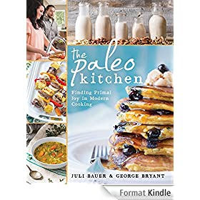 The Paleo Kitchen: Finding Primal Joy in Modern Cooking (English Edition)