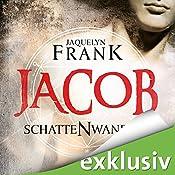 Jacob (Schattenwandler 1)   Jacquelyn Frank
