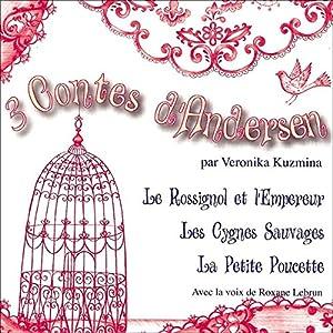 3 Contes d'Andersen   Livre audio