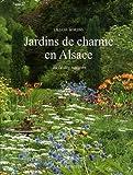 vignette de 'Jardins de charme en Alsace (Liliane Borens)'