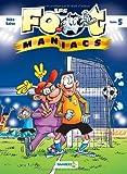 "Afficher ""Les Foot-maniacs. n° 5 Les foot maniacs"""