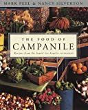 : The Food of Campanile: Recipes from the Famed Los Angeles restaurant