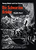 Die Schwarzen Brüder: Graphic Novel