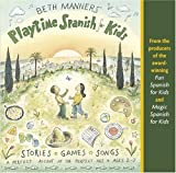 img - for Beth Manners' Playtime Spanish for Kids book / textbook / text book