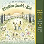 Beth Manners' Playtime Spanish for Kids