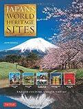 Japans World Heritage Sites: Unique Culture, Unique Nature