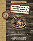 img - for Smokehouse Ham, Spoon Bread & Scuppernong Wine: The Folklore and Art of Southern Appalachian Cooking book / textbook / text book