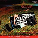Breaking Point Audiobook by Alex Flinn Narrated by Jason Harris