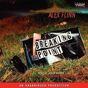 Breaking Point | [Alex Flinn]