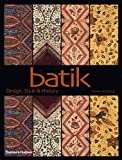img - for [ Batik: Design, Style, & History (New) By Kerlogue, Fiona ( Author ) Paperback 2004 ] book / textbook / text book