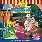 Bibi als Prinzessin (Bibi Blocksberg 32) | Elfie Donnelly