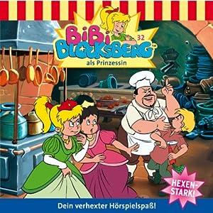 Bibi als Prinzessin (Bibi Blocksberg 32) Hörspiel