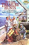 img - for True-Life Treasure Hunts (Step-Into-Reading, Step 5) book / textbook / text book