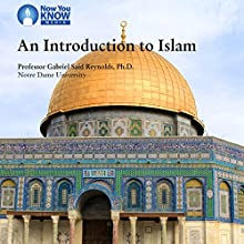 Introduction to Islam Lecture Auteur(s) : Prof. Gabriel S. Reynolds PhD Narrateur(s) : Prof. Gabriel S. Reynolds PhD